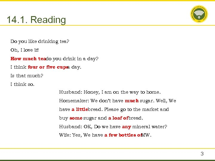 14. 1. Reading Do you like drinking tea? Oh, I love it! How much