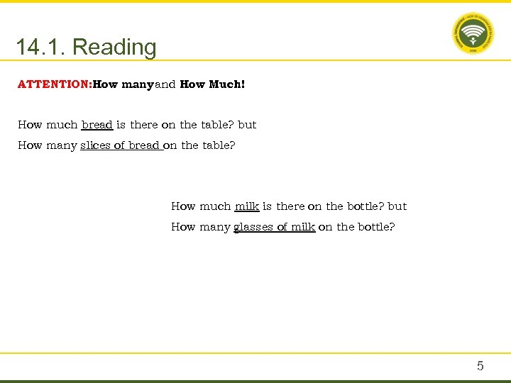 14. 1. Reading ATTENTION: How many and How Much! How much bread is there