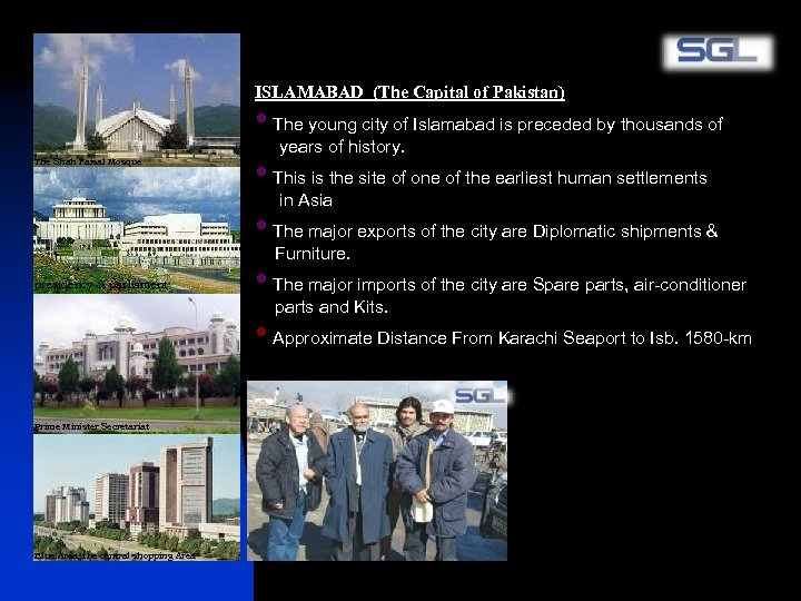 ISLAMABAD (The Capital of Pakistan) The Shah Faisal Mosque presidency & parliament Prime Minister