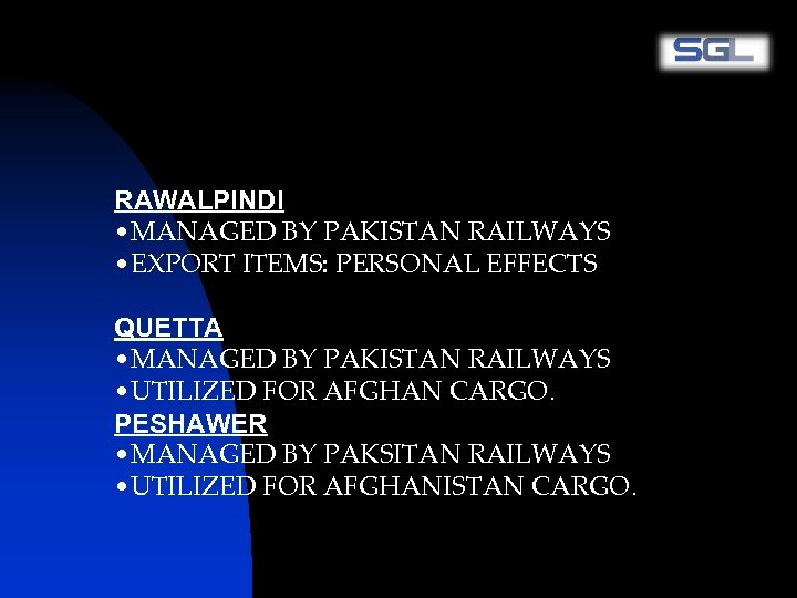 RAWALPINDI • MANAGED BY PAKISTAN RAILWAYS • EXPORT ITEMS: PERSONAL EFFECTS QUETTA • MANAGED