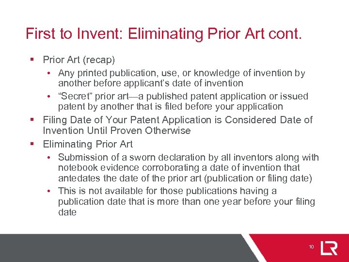 First to Invent: Eliminating Prior Art cont. § Prior Art (recap) • Any printed