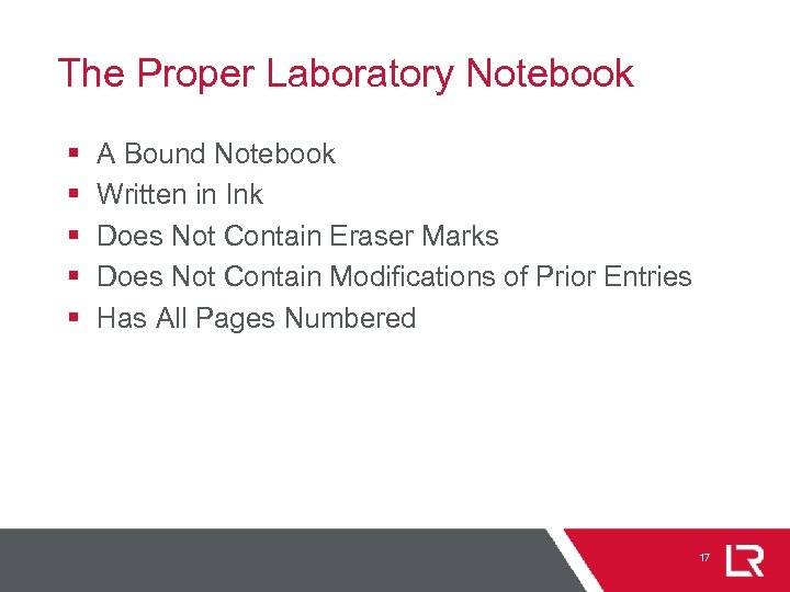 The Proper Laboratory Notebook § § § A Bound Notebook Written in Ink Does