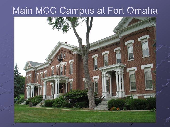 Main MCC Campus at Fort Omaha