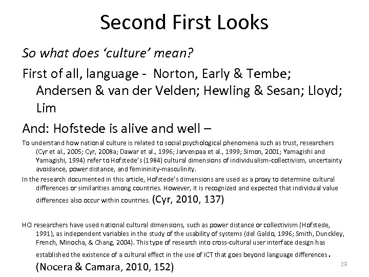 Second First Looks So what does 'culture' mean? First of all, language - Norton,
