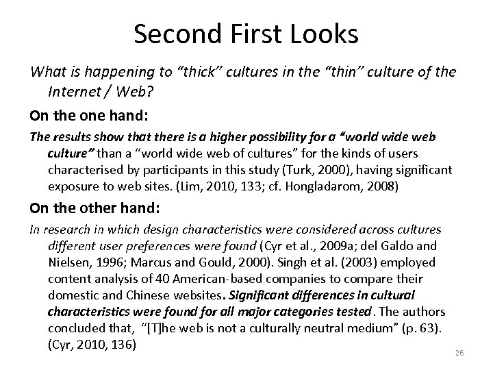 """Second First Looks What is happening to """"thick"""" cultures in the """"thin"""" culture of"""