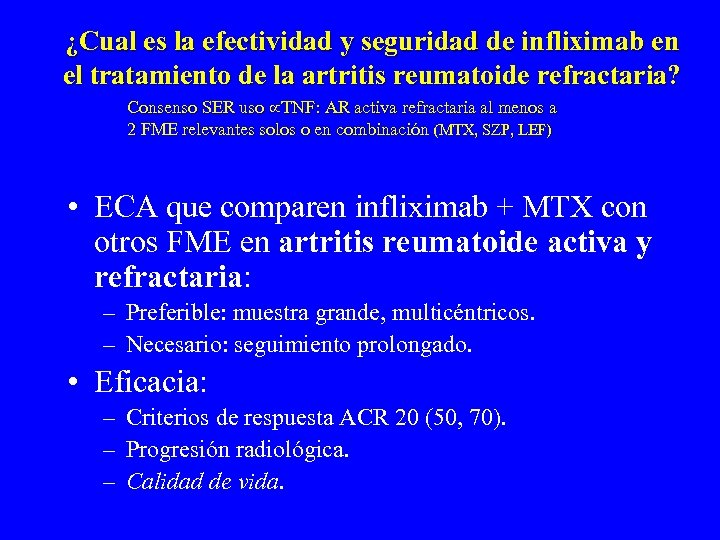 ¿Cual es la efectividad y seguridad de infliximab en el tratamiento de la artritis