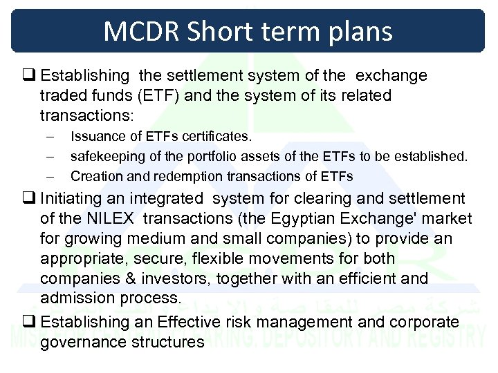 MCDR Short term plans q Establishing the settlement system of the exchange traded funds