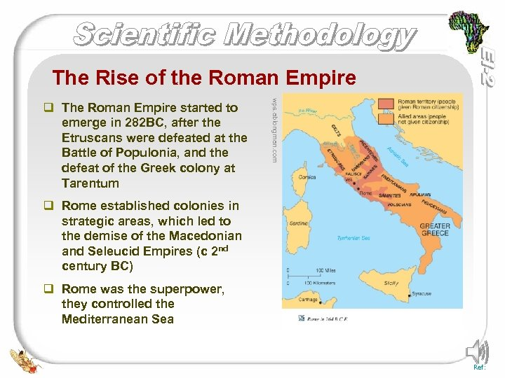 The Rise of the Roman Empire wps. ablongman. com q The Roman Empire started
