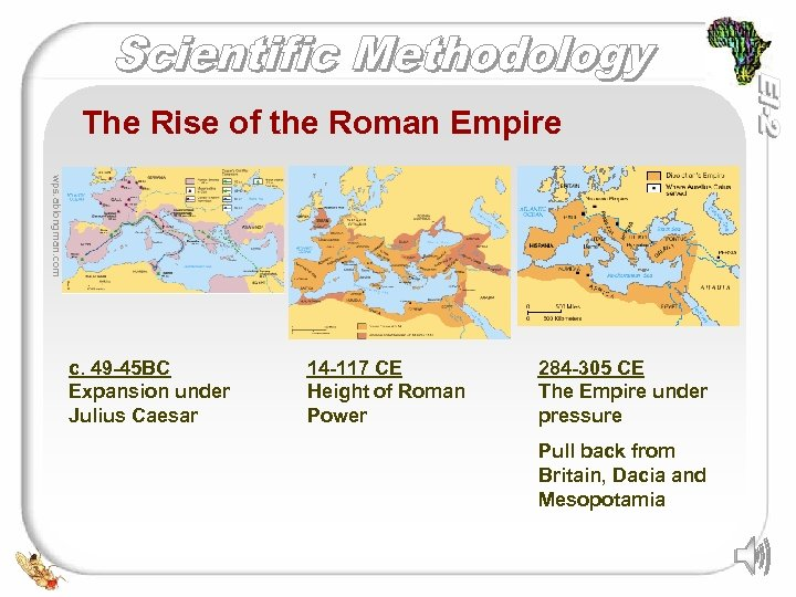 The Rise of the Roman Empire wps. ablongman. com c. 49 -45 BC Expansion