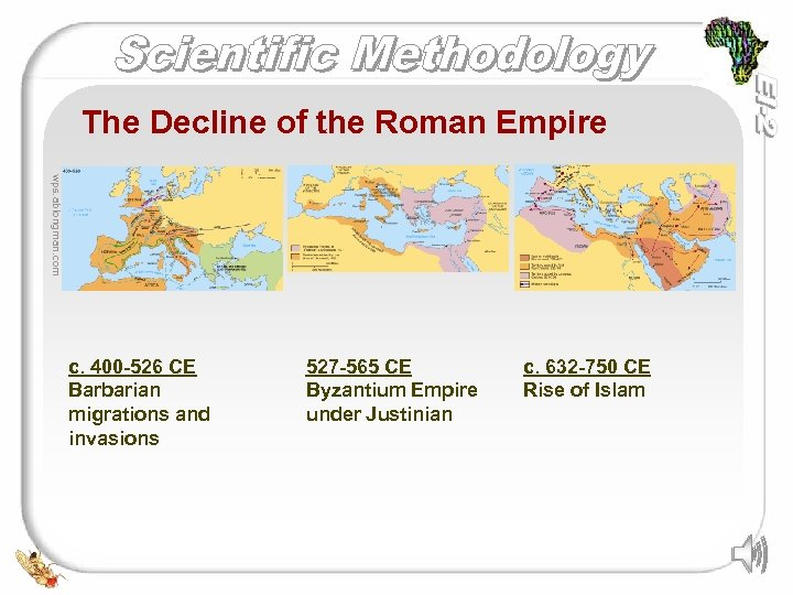 The Decline of the Roman Empire wps. ablongman. com c. 400 -526 CE Barbarian