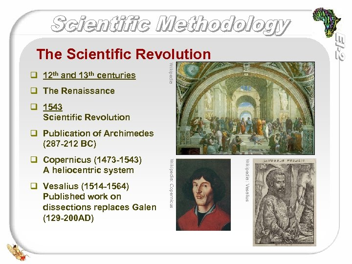 The Scientific Revolution Wikipedia q 12 th and 13 th centuries q The Renaissance