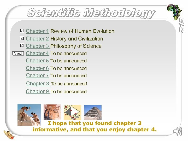 Next Chapter 1 Review of Human Evolution Chapter 2 History and Civilization Chapter 3