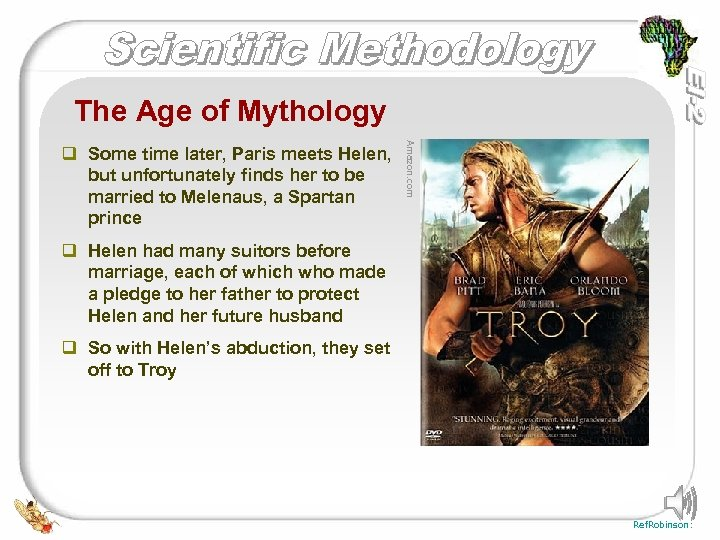 The Age of Mythology Amazon. com q Some time later, Paris meets Helen, but