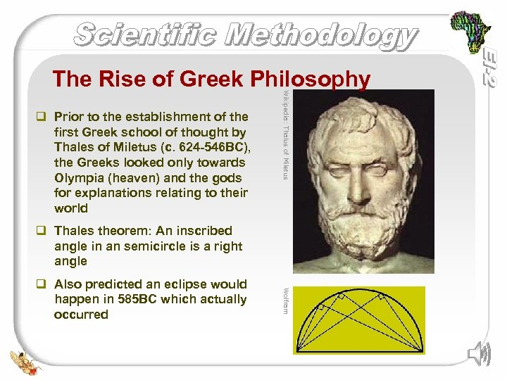 q Prior to the establishment of the first Greek school of thought by Thales
