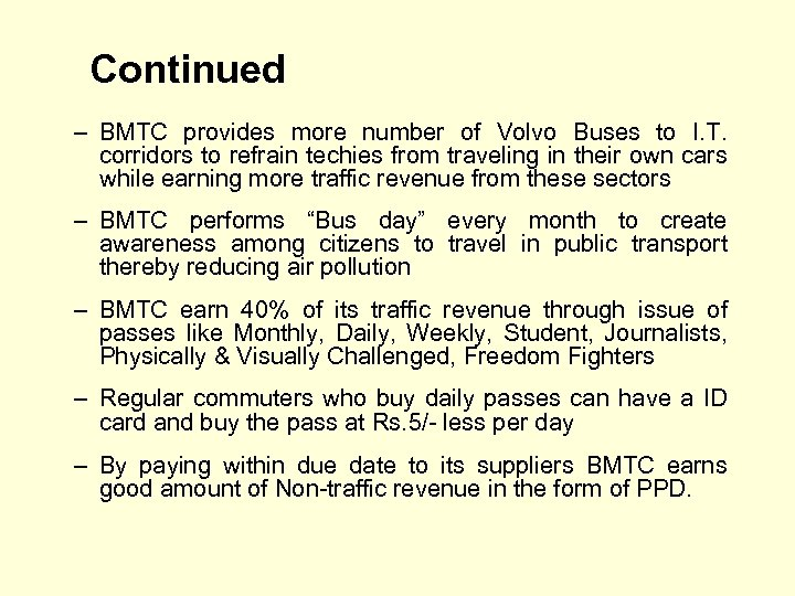 Continued – BMTC provides more number of Volvo Buses to I. T. corridors