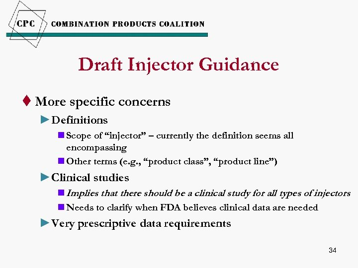 """Draft Injector Guidance t More specific concerns ►Definitions n Scope of """"injector"""" – currently"""