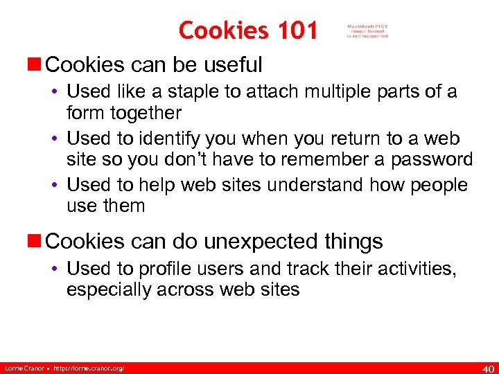 Cookies 101 n Cookies can be useful • Used like a staple to attach
