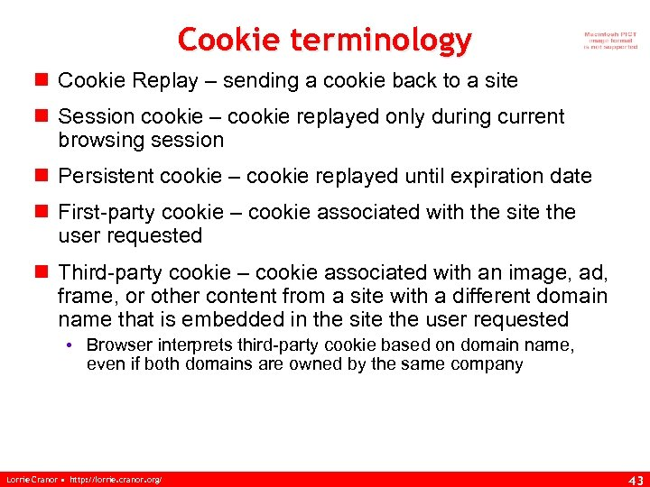 Cookie terminology n Cookie Replay – sending a cookie back to a site n