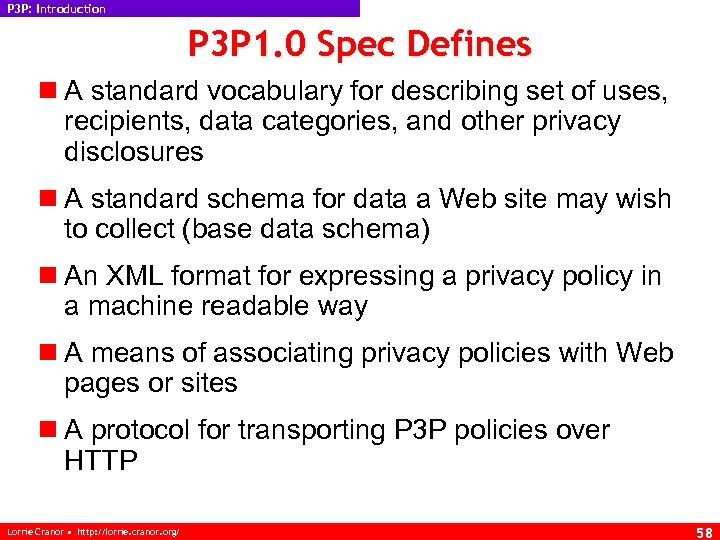 P 3 P: Introduction P 3 P 1. 0 Spec Defines n A standard