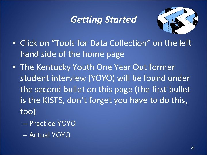 """Getting Started • Click on """"Tools for Data Collection"""" on the left hand side"""