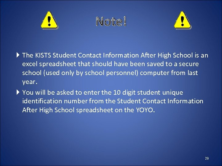 Note! The KISTS Student Contact Information After High School is an excel spreadsheet that