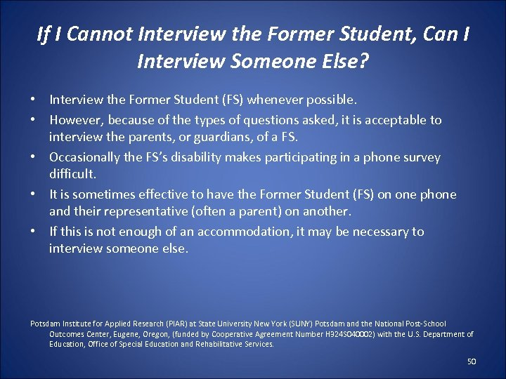 If I Cannot Interview the Former Student, Can I Interview Someone Else? • Interview