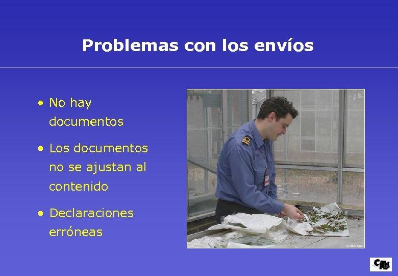 Problemas con los envíos • No hay documentos • Los documentos no se ajustan