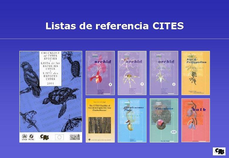 Listas de referencia CITES