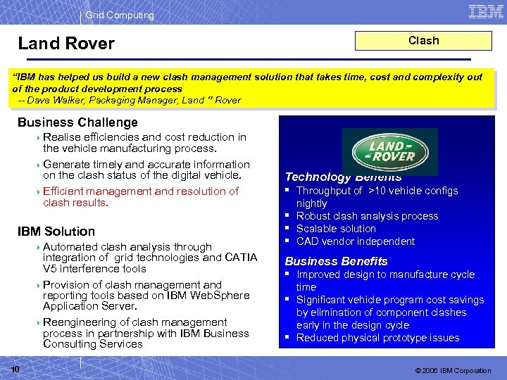 """Grid Computing Land Rover Clash """"IBM has helped us build a new clash management"""