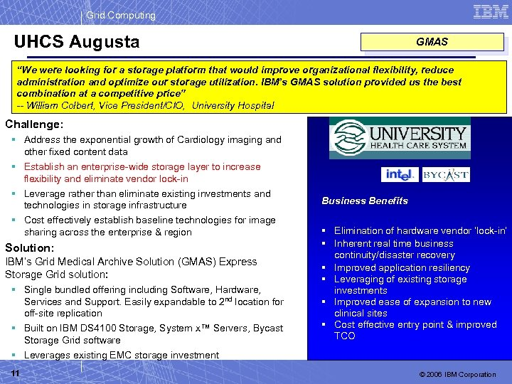 """Grid Computing UHCS Augusta GMAS """"We were looking for a storage platform that would"""
