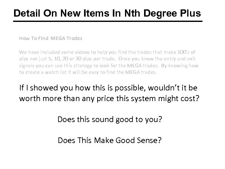 Detail On New Items In Nth Degree Plus How To Find MEGA Trades We