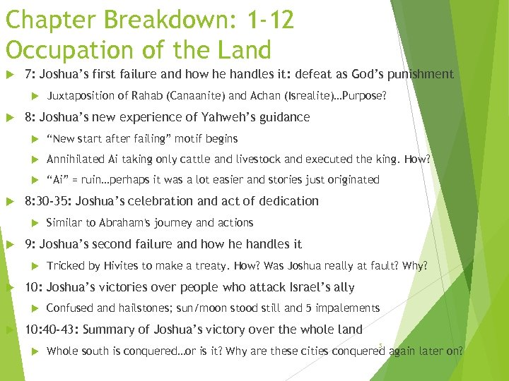 Chapter Breakdown: 1 -12 Occupation of the Land 7: Joshua's first failure and how