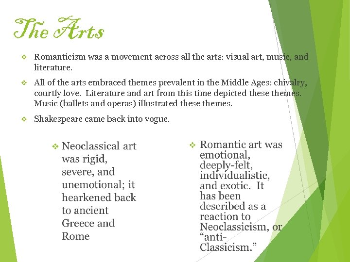 The Arts v Romanticism was a movement across all the arts: visual art, music,