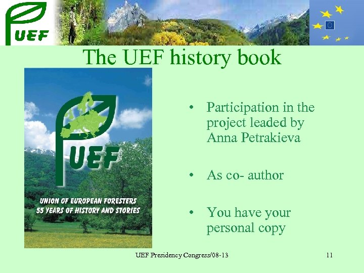The UEF history book • Participation in the project leaded by Anna Petrakieva •