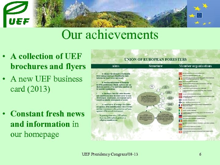 Our achievements • A collection of UEF brochures and flyers • A new UEF