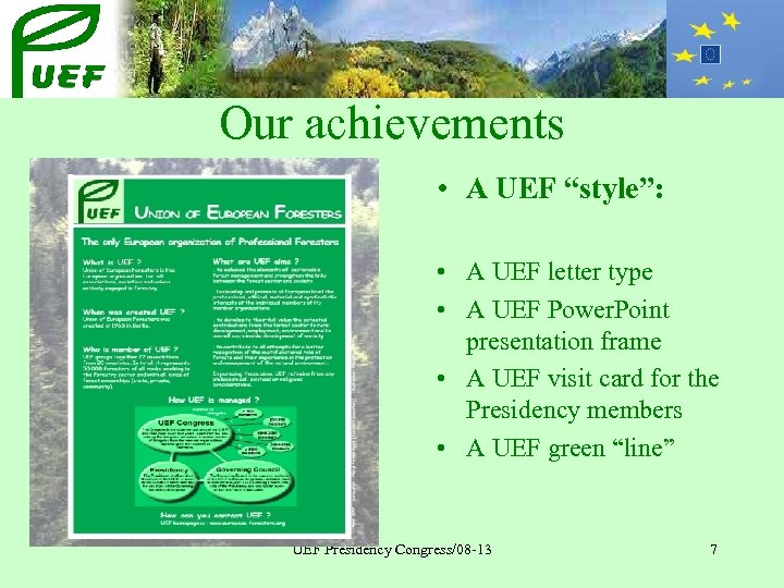"Our achievements • A UEF ""style"": • A UEF letter type • A UEF"