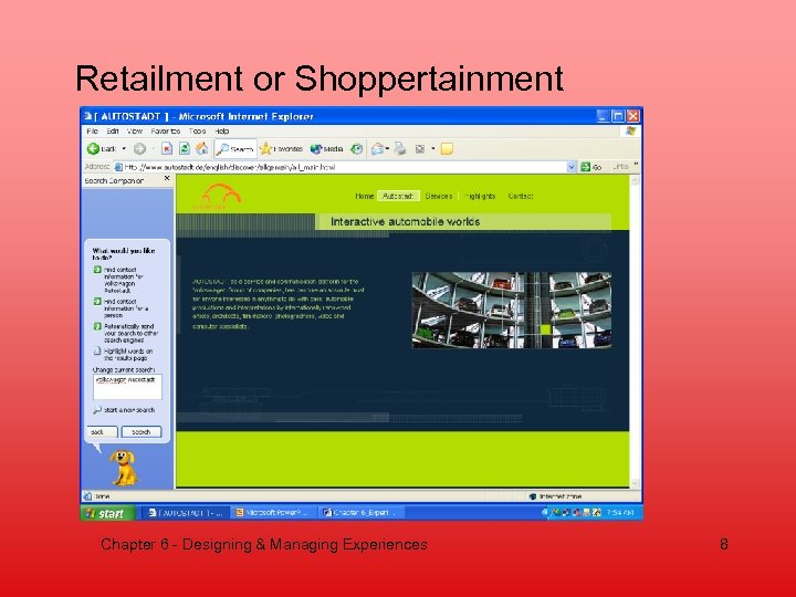 Retailment or Shoppertainment Chapter 6 - Designing & Managing Experiences 8