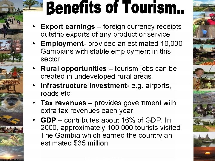 • Export earnings – foreign currency receipts • outstrip exports of any product