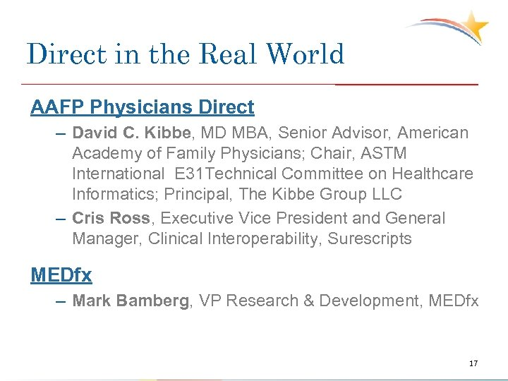 Direct in the Real World AAFP Physicians Direct – David C. Kibbe, MD MBA,