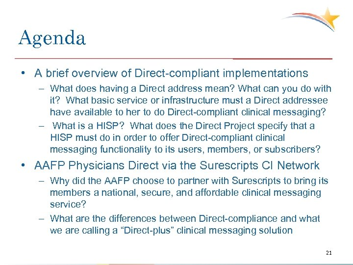 Agenda • A brief overview of Direct-compliant implementations – What does having a Direct
