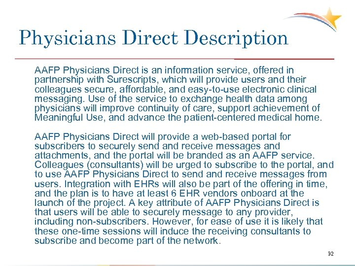Physicians Direct Description AAFP Physicians Direct is an information service, offered in partnership with