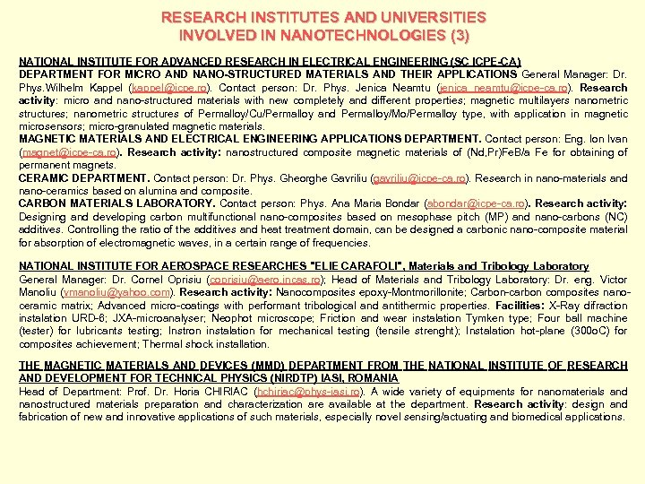 RESEARCH INSTITUTES AND UNIVERSITIES INVOLVED IN NANOTECHNOLOGIES (3) NATIONAL INSTITUTE FOR ADVANCED RESEARCH IN