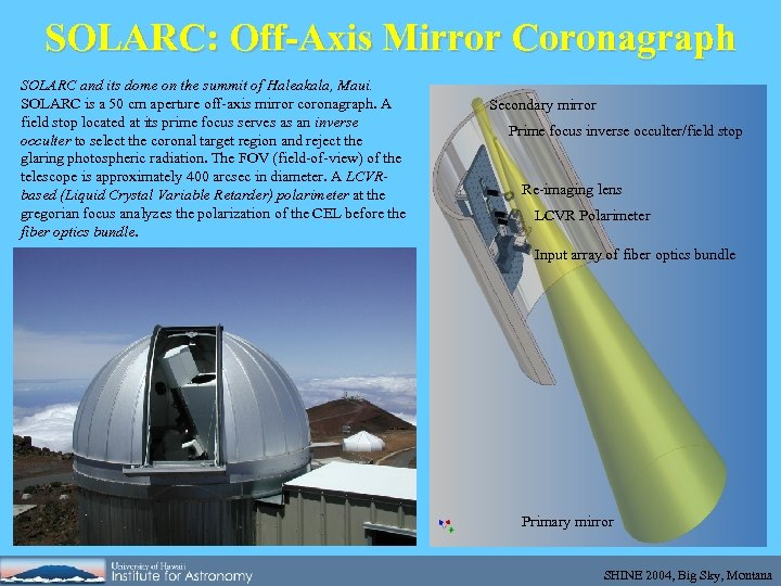 SOLARC: Off-Axis Mirror Coronagraph SOLARC and its dome on the summit of Haleakala, Maui.