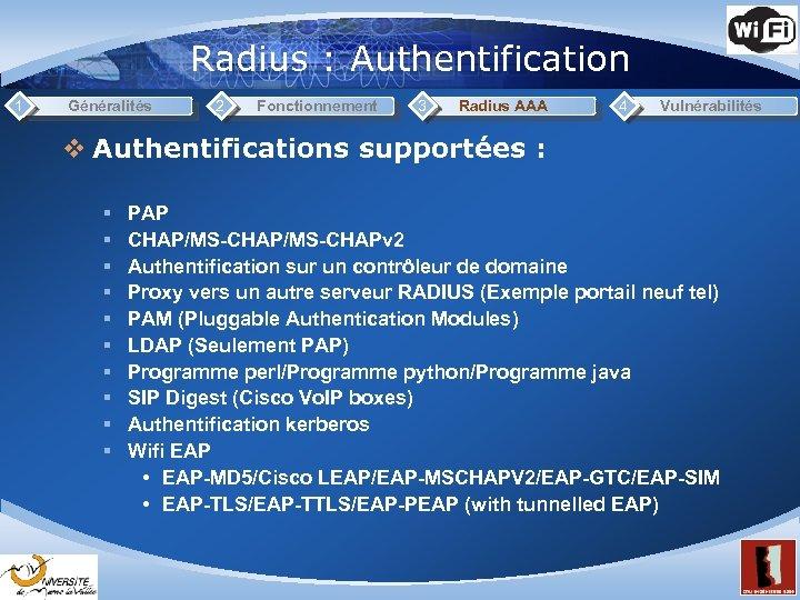 Radius : Authentification 1 Généralités 2 Fonctionnement 3 Radius AAA 4 Vulnérabilités v Authentifications