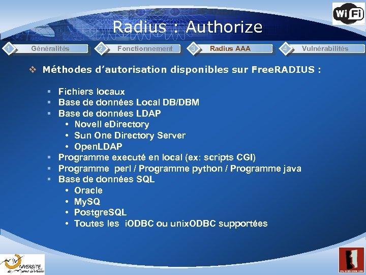Radius : Authorize 1 Généralités 2 Fonctionnement 3 Radius AAA 4 Vulnérabilités v Méthodes