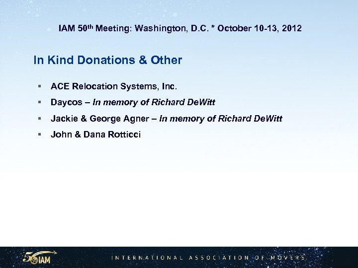 IAM 50 th Meeting: Washington, D. C. * October 10 -13, 2012 In