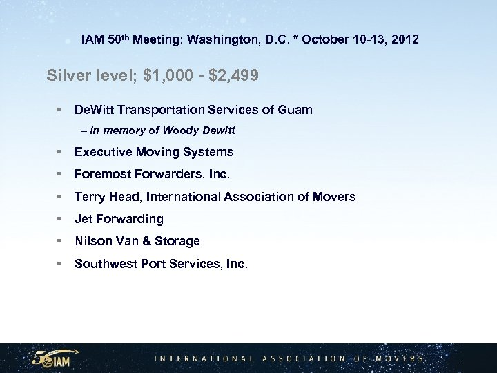 IAM 50 th Meeting: Washington, D. C. * October 10 -13, 2012 Silver