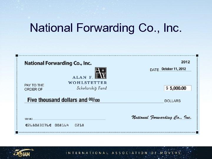 National Forwarding Co. , Inc.