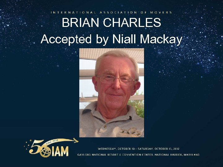 BRIAN CHARLES Accepted by Niall Mackay