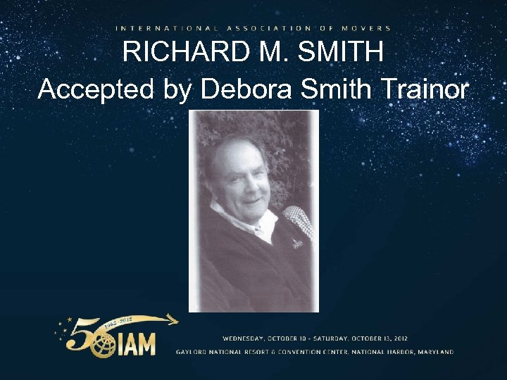 RICHARD M. SMITH Accepted by Debora Smith Trainor